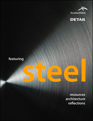 Featuring steel - resources, architecture, reflections